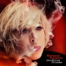 Marianne Faithfull Give-My-Love-To-London